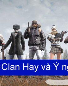 Những tên Clan hay và ý nghĩa